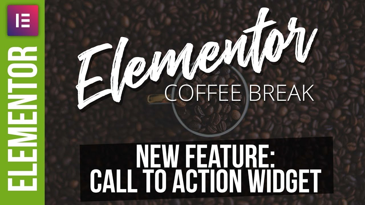 Call to Action – New Elementor Pro Feature
