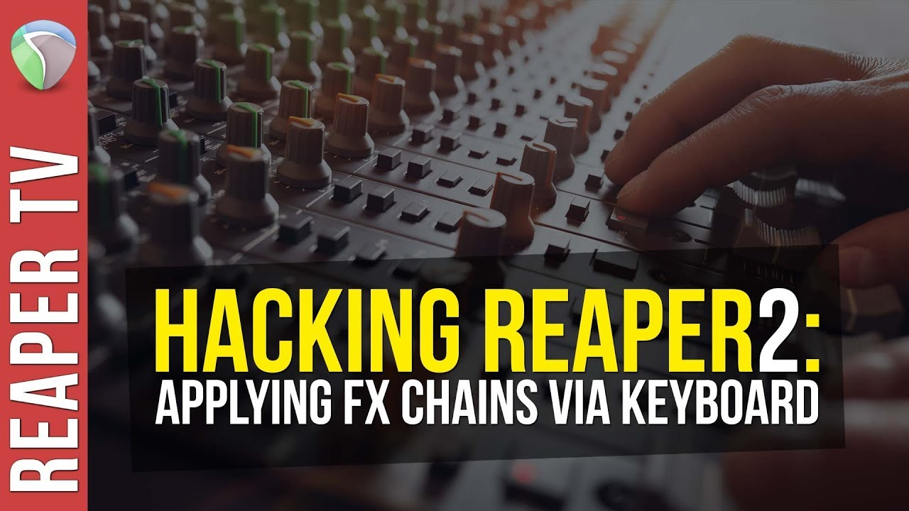 Power Up Your Mixing with FX Chains via Keyboard Shortcuts