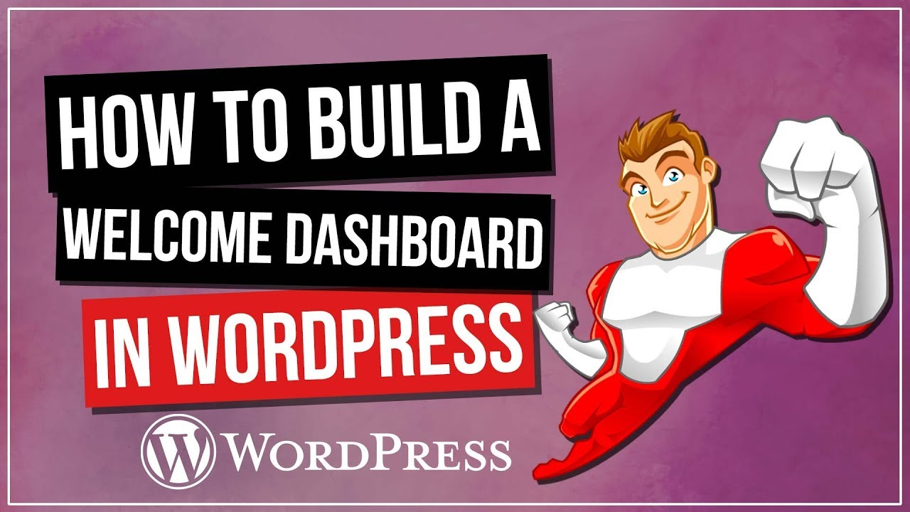 WORDPRESS: Custom Welcome Dashboard with Elementor Pro