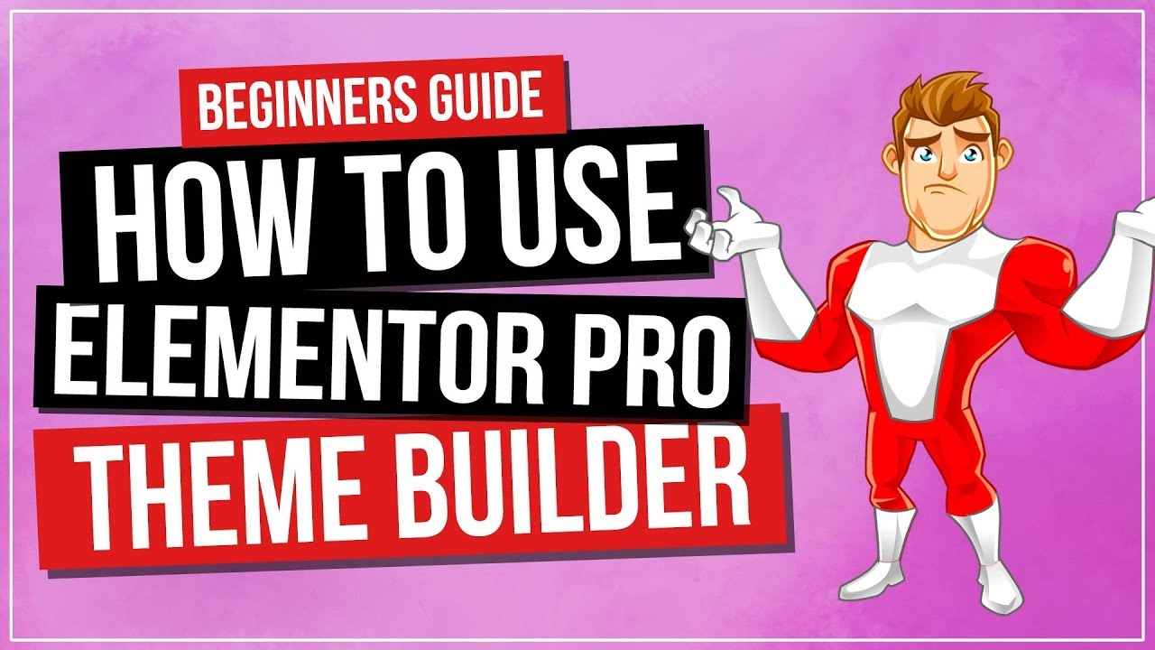 How to Use Elementor Pro 2.0 Theme Builder | BEGINNERS GUIDE